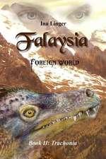 Falaysia - Foreign World - Book II