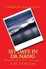 351 Days in Da Nang