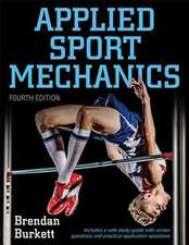 Applied Sport Mechanics 4th Edition with Web Study Guide