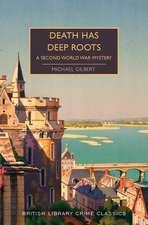 Death Has Deep Roots: A Second World War Mystery