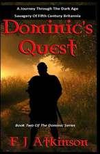 Dominic's Quest