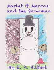 Marlet & Marcos and the Snowman