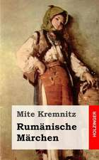 Rumanische Marchen:  A Book for Parents and All Whose Lives Touch the Lives of Children