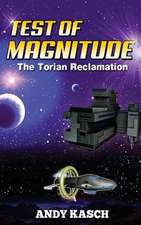 Test of Magnitude (the Torian Reclamation)