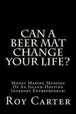 Can a Beer Mat Change Your Life?