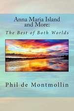 Anna Maria Island and More