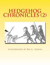 Hedgehog Chronicles (2)