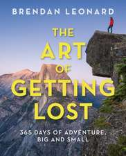 ART OF GETTING LOST A YEAR OF