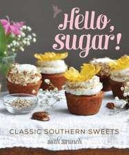 Hello, Sugar