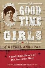 Good Time Girls of Nevada and Utah