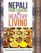 Nepali Home Cooking for Healthy Living