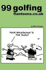 99 Golfing Flantoons.Co.UK