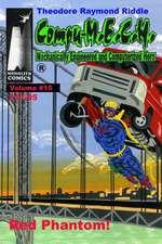 Compu-M.E.C.H., Mechanically Engineered and Computerized Hero Volume 15