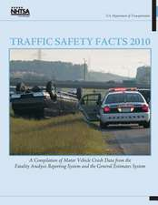 Traffic Safety Facts 2010