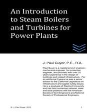 An Introduction to Boilers and Turbines for Power Plants