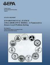 Status Report on the Environmental Justice Collaborative Model
