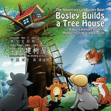 Bosley Builds a Tree House (Bao Bao Jian Shu Wu)