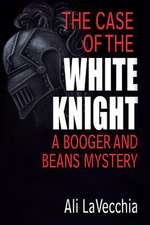 The Case of the White Knight