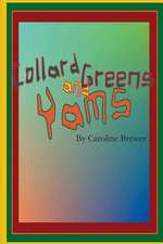 Collard Greens and Yams