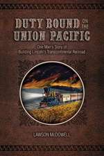 Duty Bound on the Union Pacific