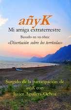 Anyk, Mi Amiga Extraterrestre III