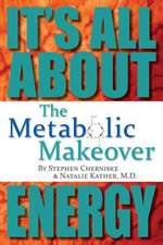The Metabolic Makeover