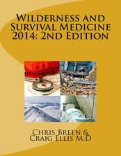 Wilderness and Survival Medicine 2014