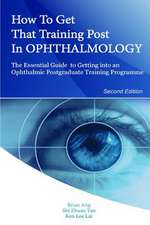 How to Get That Training Post in Ophthalmology