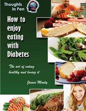 How to Enjoy Eating with Diabetes
