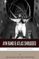 Ayn Rand & Atlas Shrugged