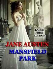 Mansfield Park - Large Print Edition