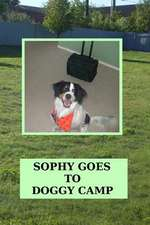 Sophy Goes to Doggy Camp