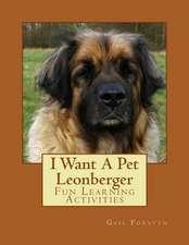 I Want a Pet Leonberger