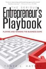 The Serious Entrepreneur's Play Book