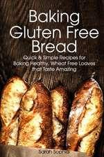 Baking Gluten Free Bread