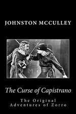 The Curse of Capistrano the Original Adventures of Zorro