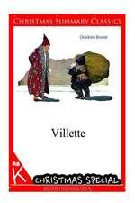 Villette [Christmas Summary Classics]