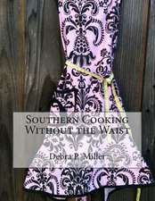 Southern Cooking Without the Waist