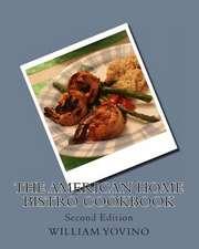 The American Home Bistro Cookbook