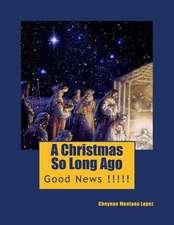 A Christmas So Long Ago
