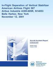 Aircraft Accident Reportin-Flight Separation of Vertical Stabilizer American Airlines Flight 587