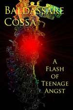 A Flash of Teenage Angst
