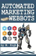 Automated Marketing with Webbots