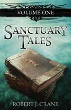 Sanctuary Tales, Volume One