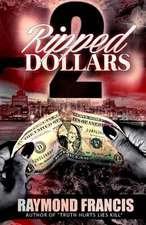 Ripped Dollars 2
