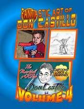 The Fantastic Art of Don Castillo Vol.4