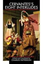 Cervantes's Eight Interludes