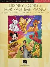 Disney Songs for Ragtime Piano: Arr. Phillip Keveren the Phillip Keveren Series Piano Solo