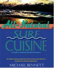 All-Natural Surf Cuisine