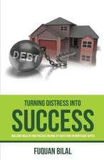 TURNING DISTRESS INTO SUCCESS